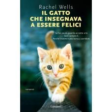 Il gatto che insegnava a essere felici di Rachel Wells
