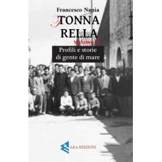 Tonnarella. Profili e storie di gente di mare. Vol. 2 di Francesco Nania