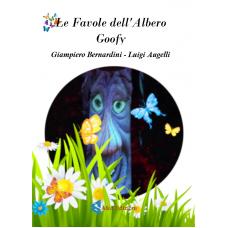 La Favole dell'albero Goofy Di Giampiero Bernadini - Luigi Augelli