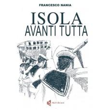 Isola, avanti tutta! di Francesco Nania